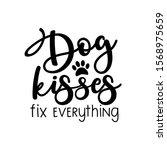 dog kisses fix everything ... | Shutterstock .eps vector #1568975659