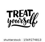 treat yourself lettering.... | Shutterstock .eps vector #1569274813