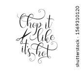 chop it like it is hot hair... | Shutterstock .eps vector #1569310120
