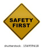 caution sign with safety first...   Shutterstock . vector #156959618