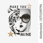 make you mine slogan on tiger... | Shutterstock .eps vector #1571109796