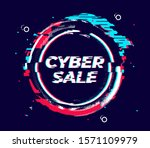 glitch cyber sale banner for... | Shutterstock .eps vector #1571109979