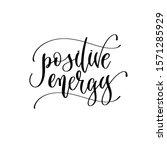 positive energy   hand... | Shutterstock .eps vector #1571285929
