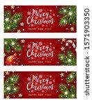 set of christmas horizontal... | Shutterstock .eps vector #1571903350