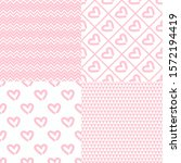 valentine's day patterns. set... | Shutterstock .eps vector #1572194419