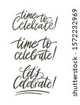time to celebrate doodle hand...   Shutterstock .eps vector #1572232969