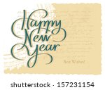 happy new year hand lettering | Shutterstock .eps vector #157231154