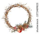 watercolor christmas natural... | Shutterstock . vector #1572489823