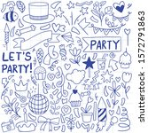 hand drawn party doodle happy...   Shutterstock .eps vector #1572791863