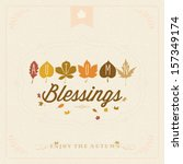 autumn blessings vintage... | Shutterstock .eps vector #157349174
