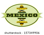 label with mexico and man... | Shutterstock .eps vector #157349906
