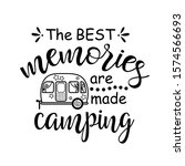 the best memories are made... | Shutterstock .eps vector #1574566693