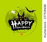 happy halloween message design...   Shutterstock .eps vector #157528688