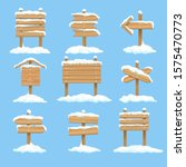 snowy signboards. winter wooden ... | Shutterstock .eps vector #1575470773