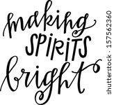 making spirits bright | Shutterstock .eps vector #157562360
