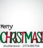 bright typographic christmas... | Shutterstock .eps vector #1576380706