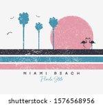 miami beach  florida t shirt... | Shutterstock .eps vector #1576568956