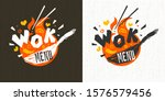 wok asian food logo  wok pan ... | Shutterstock .eps vector #1576579456