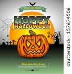 happy halloween poster. vector... | Shutterstock .eps vector #157674506