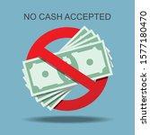 no cash accepted vector... | Shutterstock .eps vector #1577180470