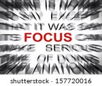 blured text with focus on focus | Shutterstock . vector #157720016