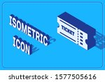 isometric ticket icon isolated... | Shutterstock .eps vector #1577505616