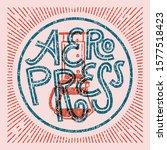 aeropress. alternative coffee...   Shutterstock .eps vector #1577518423