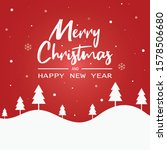 christmas and new year... | Shutterstock .eps vector #1578506680