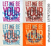 """let me be your valentine""  ... 