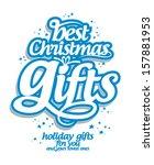 best christmas gifts design... | Shutterstock .eps vector #157881953
