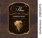 wine label with grapes on... | Shutterstock .eps vector #158026970