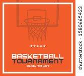 basketball tournament banner.... | Shutterstock .eps vector #1580665423