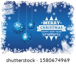 merry christmas and happy new... | Shutterstock .eps vector #1580674969