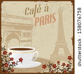 retro french coffee vintage... | Shutterstock .eps vector #158076758
