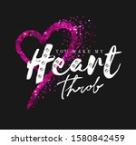 heart throb slogan with pink... | Shutterstock .eps vector #1580842459