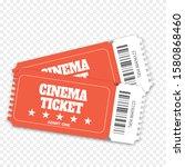 two cinema vector tickets...   Shutterstock .eps vector #1580868460