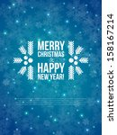 merry christmas and happy new... | Shutterstock .eps vector #158167214