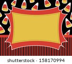 candy corn invitation   candy... | Shutterstock .eps vector #158170994