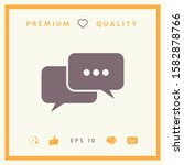 chat symbol icon. graphic... | Shutterstock .eps vector #1582878766