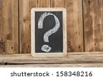 a chalkboard with a question... | Shutterstock . vector #158348216