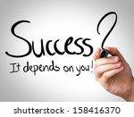 """success  it depends on you""... | Shutterstock . vector #158416370"