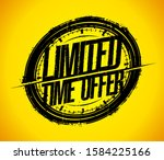 Limited Time Offer Rubber Stamp ...