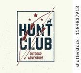 hunting club. vector... | Shutterstock .eps vector #1584837913