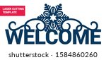 laser cutting template. welcome ... | Shutterstock .eps vector #1584860260