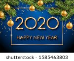 2020 happy new year gold text... | Shutterstock . vector #1585463803
