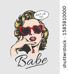 babe slogan with comic girl in... | Shutterstock .eps vector #1585810000