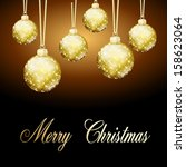 background gold christmas balls | Shutterstock . vector #158623064
