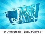 end of winter massive savings... | Shutterstock .eps vector #1587505966