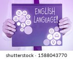 Small photo of Conceptual hand writing showing English Language. Business photo showcasing third spoken native lang in world after Chinese and Spanish.