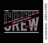the crew typography design for... | Shutterstock .eps vector #1589119390